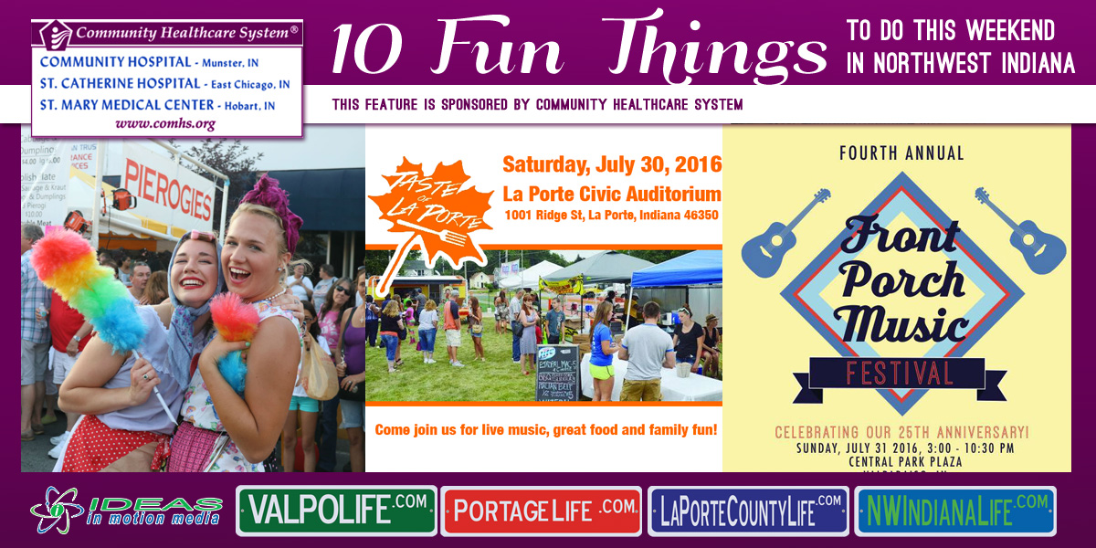 10 Fun Things to Do this Weekend in Northwest Indiana: July 29-31, 2016