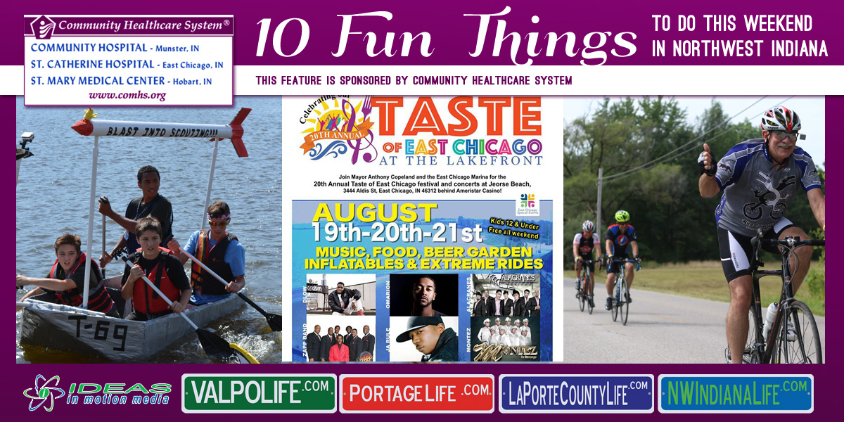 10 Fun Things to Do this Weekend in Northwest Indiana: August 19-21, 2016