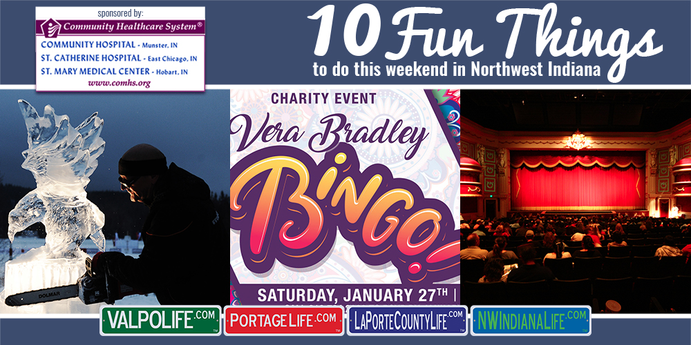 10 Fun Things to Do in NWI for Jan 26th-28th, 2018