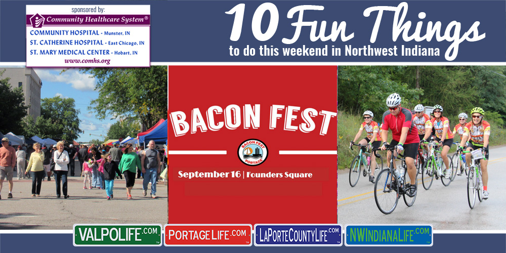 10 Fun Things to Do this Weekend in Northwest Indiana: September 15-17, 2017