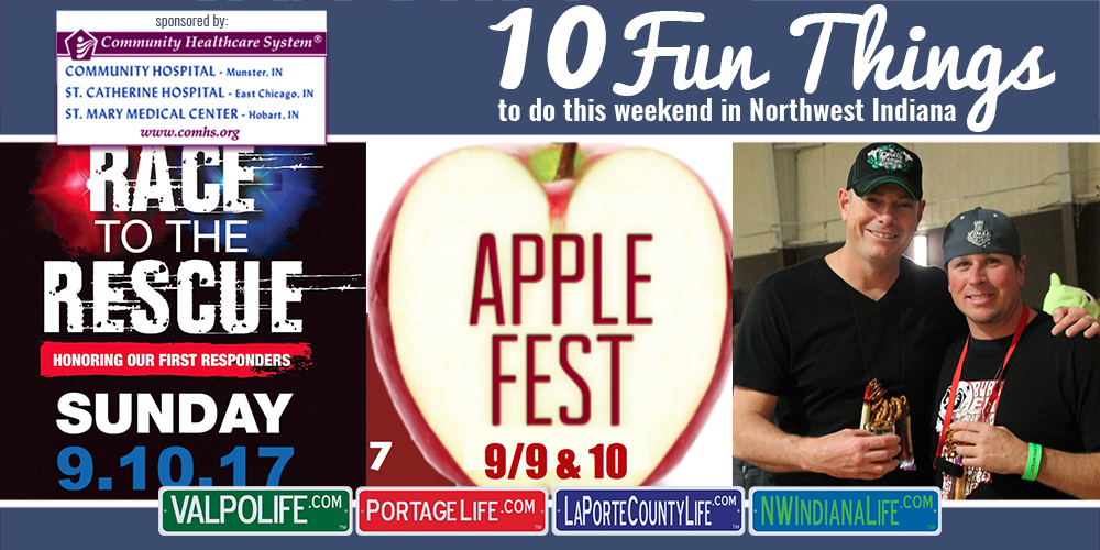 10 Fun Things to Do this Weekend in Northwest Indiana: September 8-10, 2017
