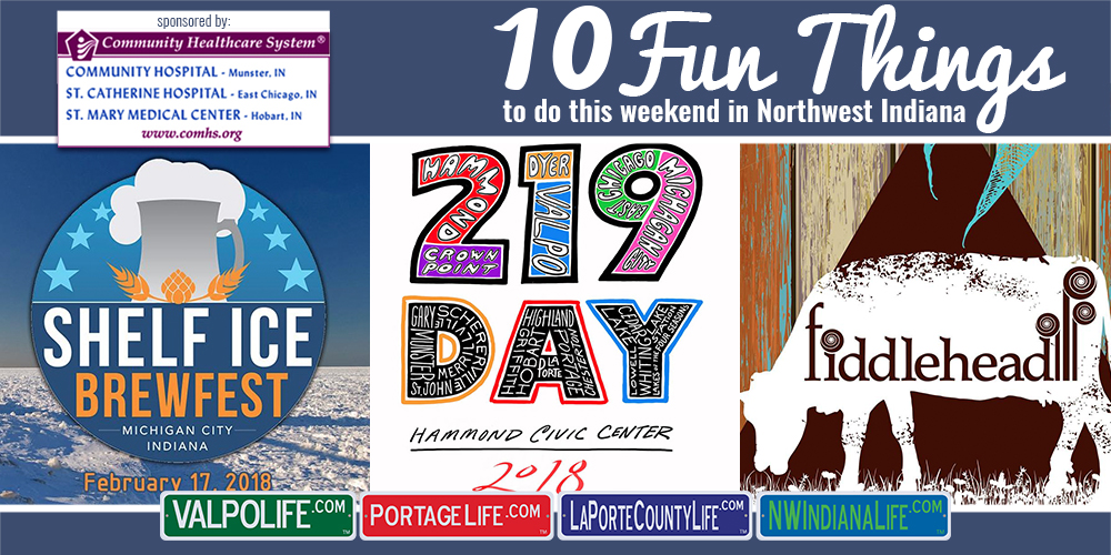 10 Fun Things to Do in NWI for February 16th – 18th, 2018