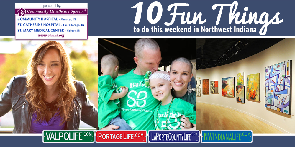 10 Fun Things to Do this Weekend in Northwest Indiana: March