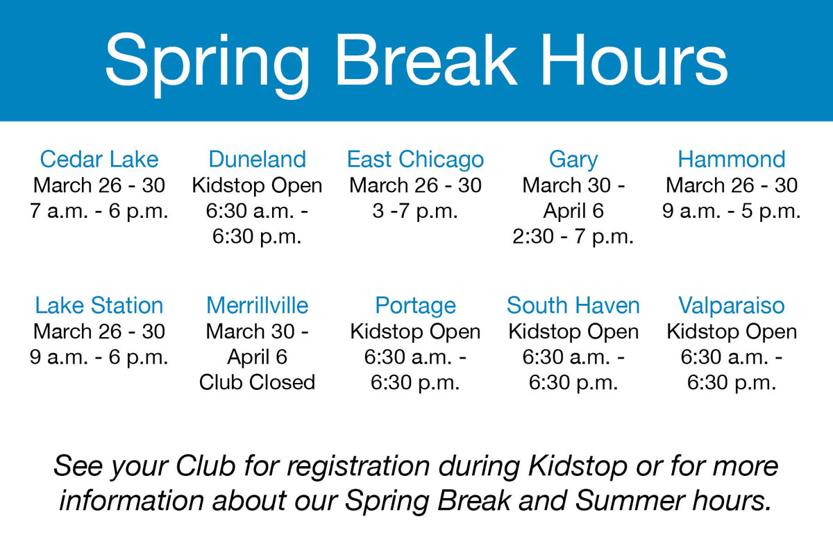 2018 Spring Break Hours for Boys & Girls Clubs of Greater Northwest Indiana