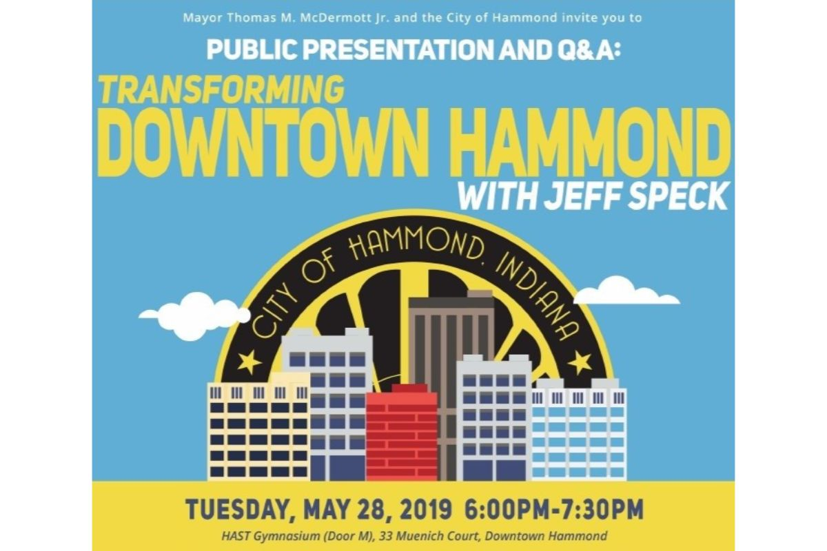 City of Hammond Public Presentation with Jeff Speck and Associates: Transforming Downtown Hammond